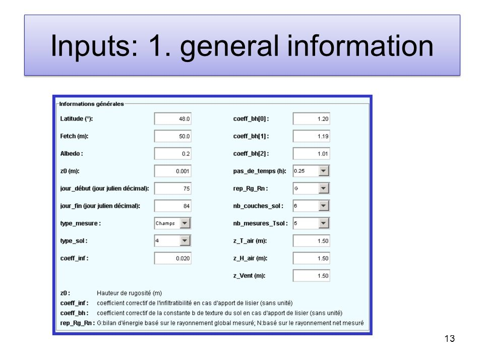 13 Inputs: 1. general information