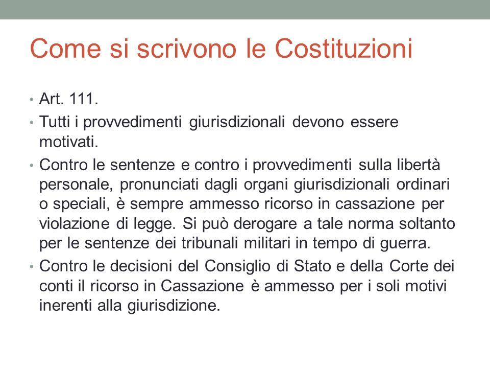 Come si scrivono le Costituzioni Art. 111.