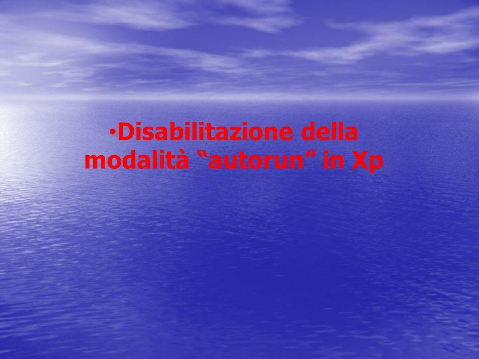 Disabilitazione della modalità autorun in Xp