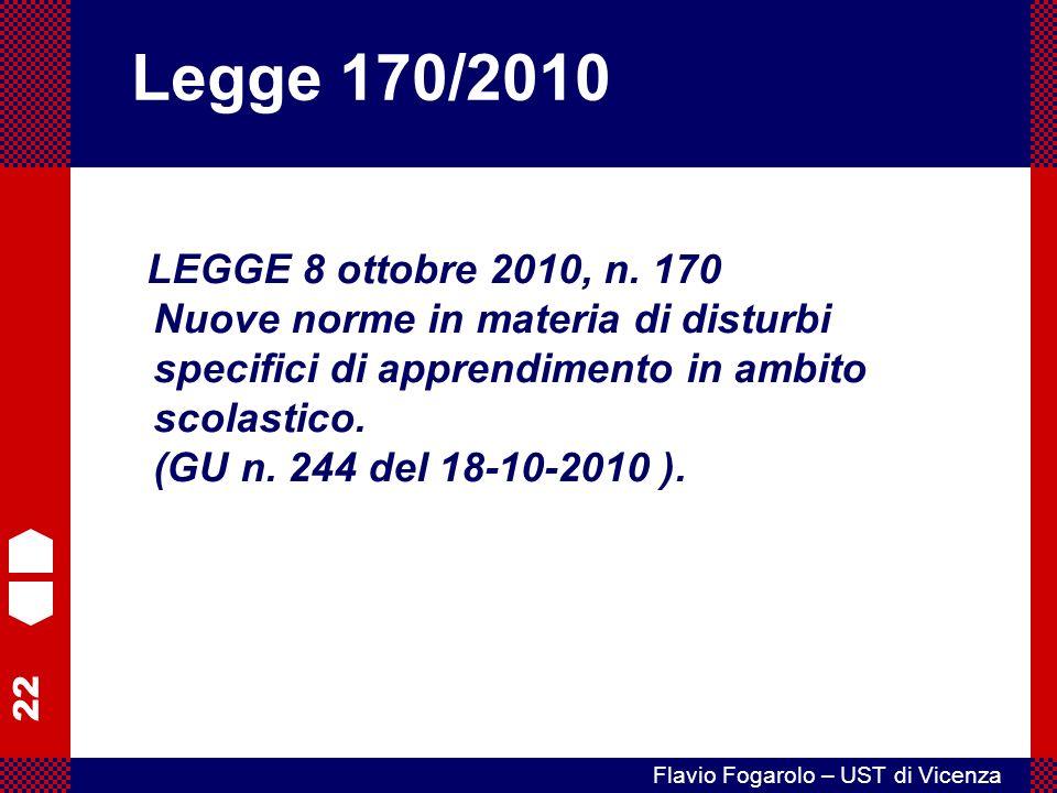 22 Flavio Fogarolo – UST di Vicenza LEGGE 8 ottobre 2010, n.