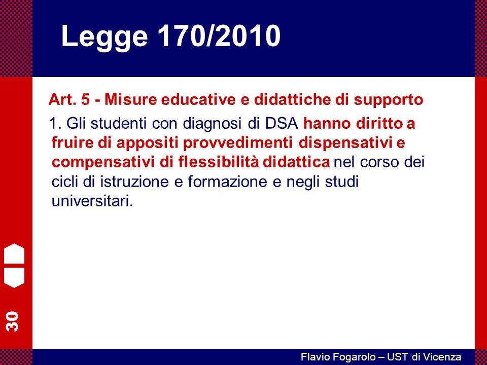 30 Flavio Fogarolo – UST di Vicenza Art.5 - Misure educative e didattiche di supporto 1.