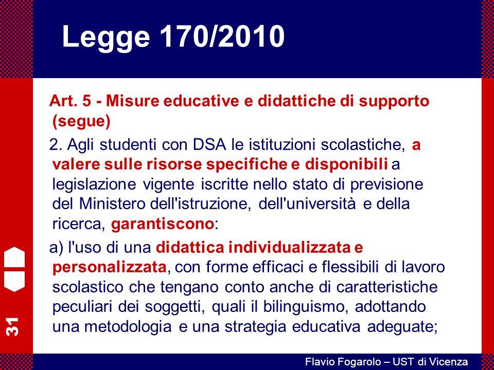 31 Flavio Fogarolo – UST di Vicenza Art.5 - Misure educative e didattiche di supporto (segue) 2.