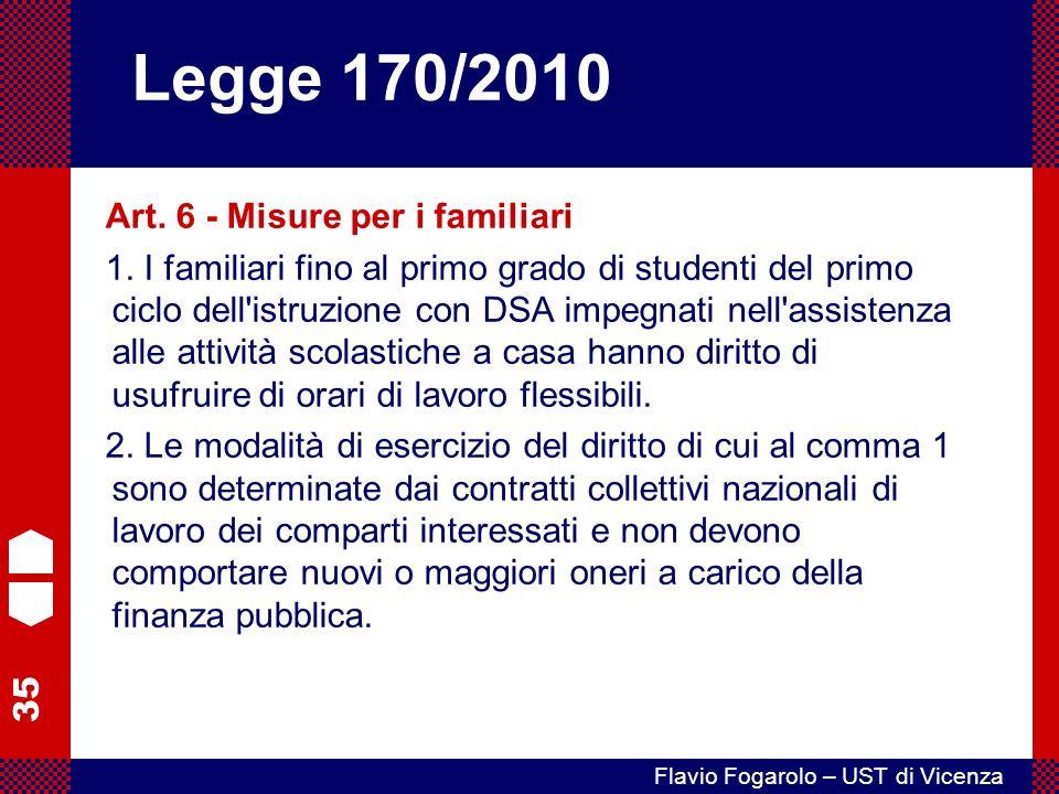 35 Flavio Fogarolo – UST di Vicenza Art.6 - Misure per i familiari 1.