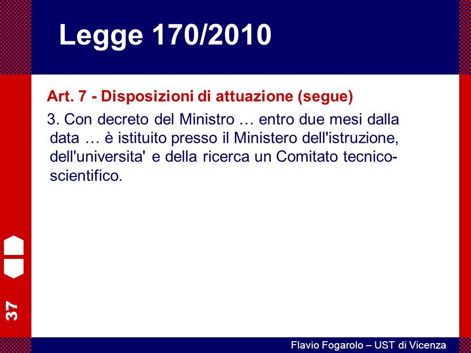 37 Flavio Fogarolo – UST di Vicenza Art.7 - Disposizioni di attuazione (segue) 3.