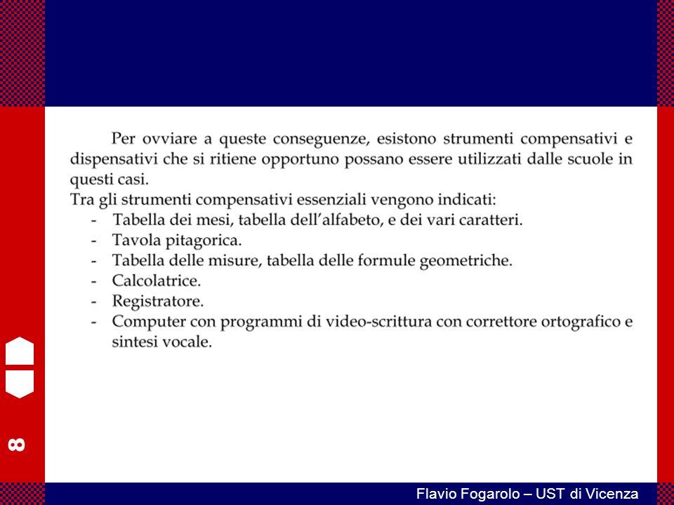 49 Flavio Fogarolo – UST di Vicenza La famiglia può chiedere di applicare solo forme di tutela che non siano visibili o riconoscibili come tali dai compagni.