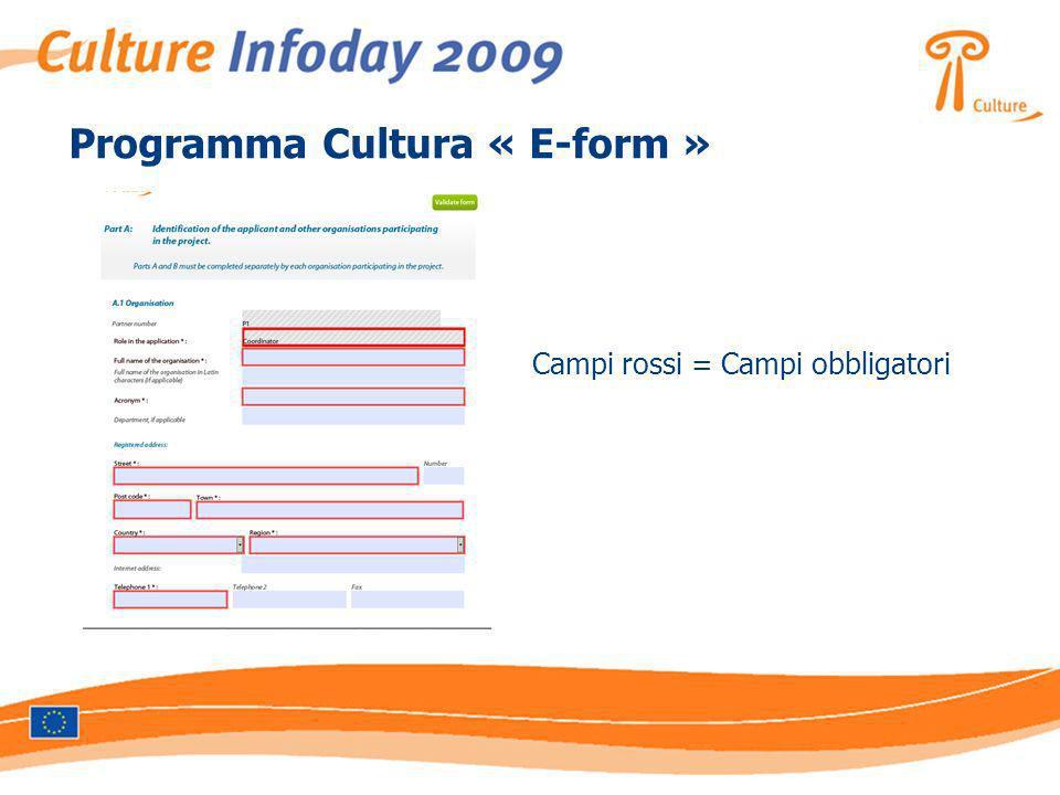 Programma Cultura « E-form » Campi rossi = Campi obbligatori