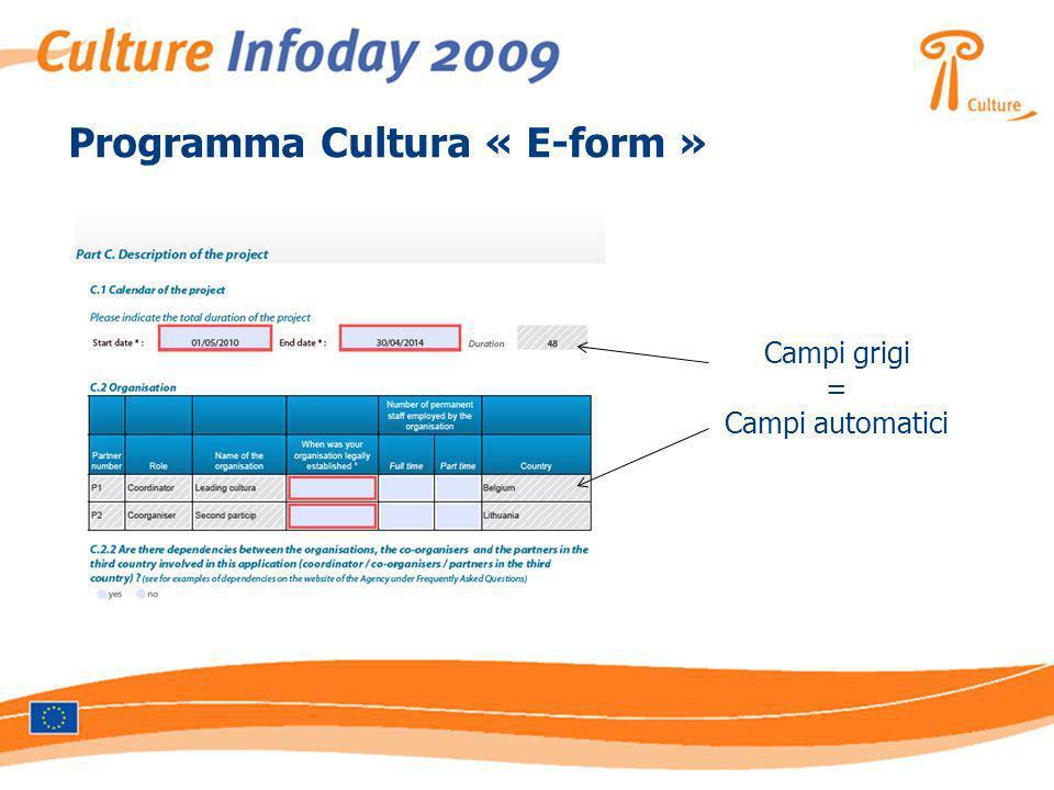 Programma Cultura « E-form » Campi grigi = Campi automatici