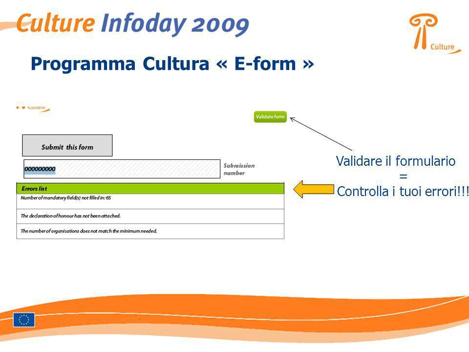 Programma Cultura « E-form » Validare il formulario = Controlla i tuoi errori!!!