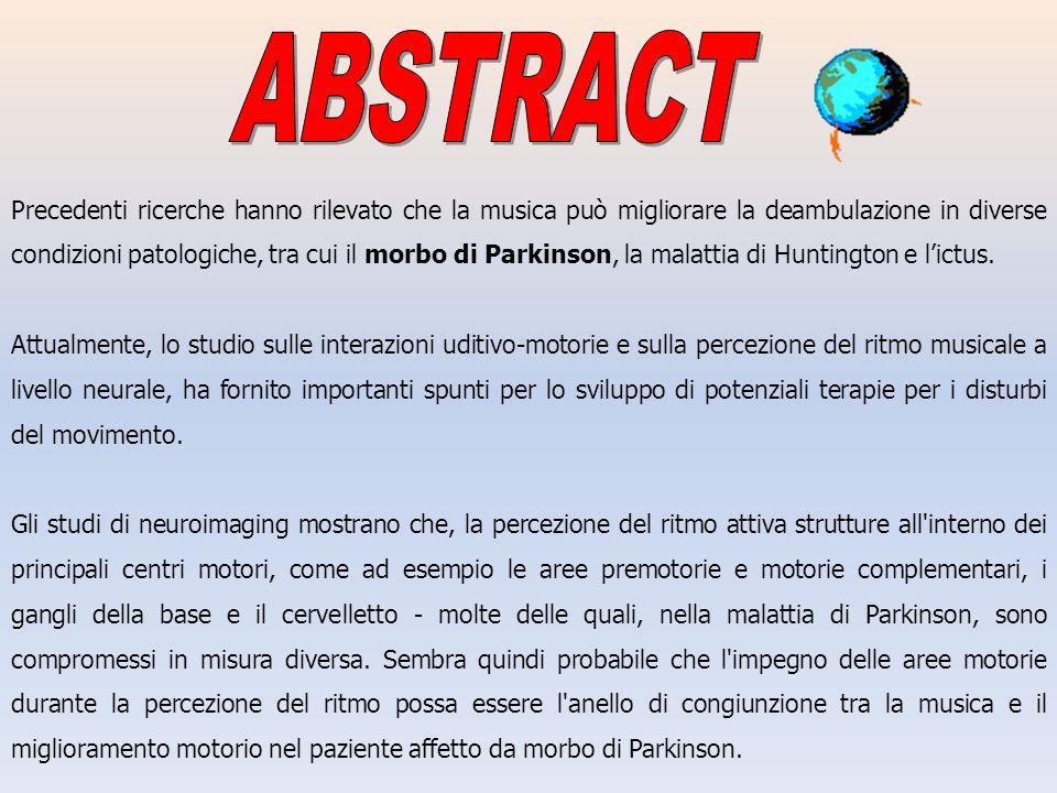 Precedenti ricerche hanno rilevato che la musica può migliorare la deambulazione in diverse condizioni patologiche, tra cui il morbo di Parkinson, la