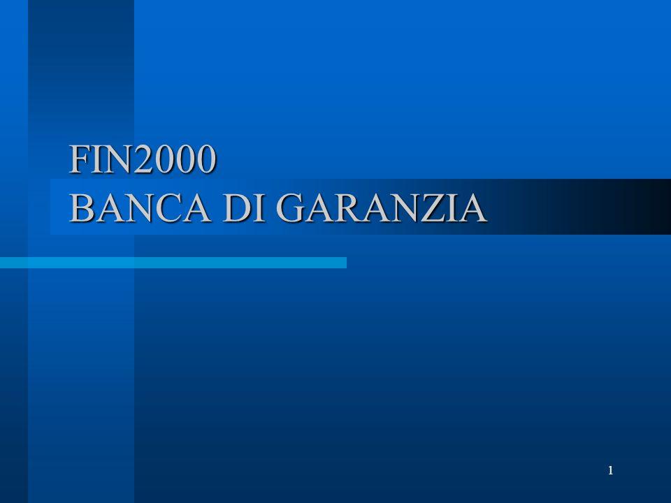 1 FIN2000 BANCA DI GARANZIA