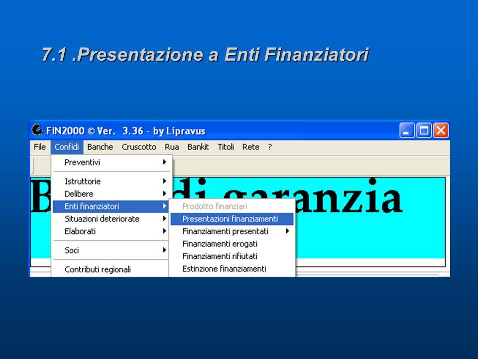 7.1.Presentazione a Enti Finanziatori