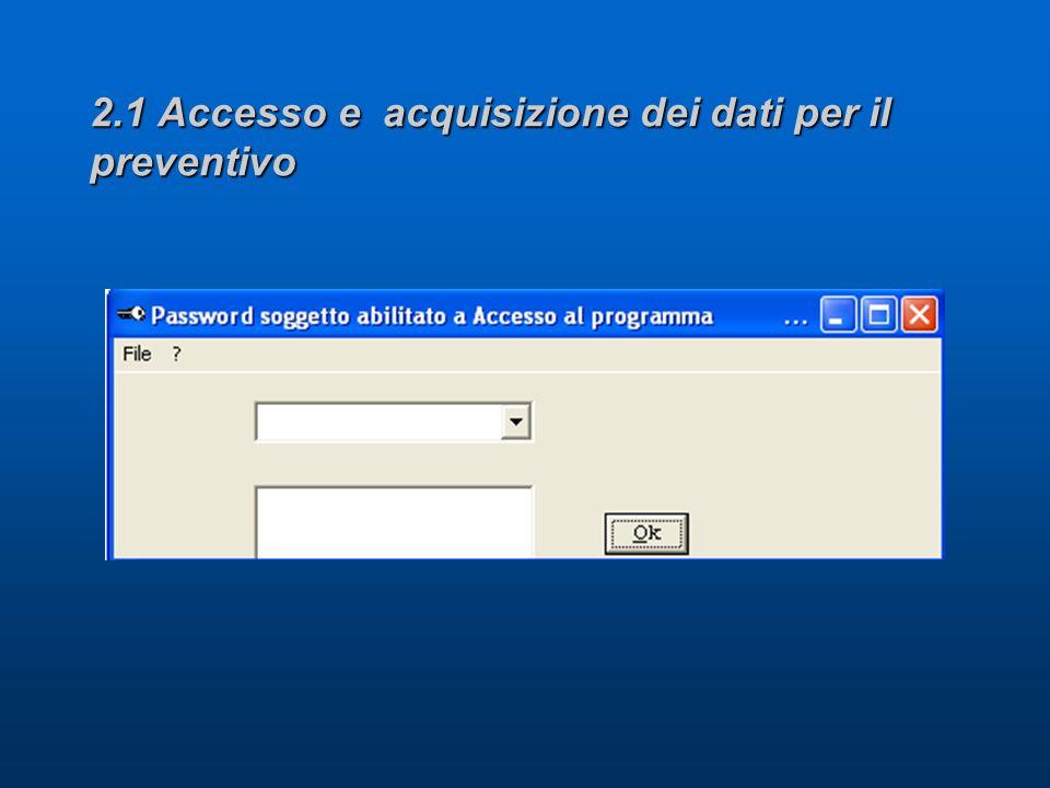 2.1 Accesso e acquisizione dei dati per il preventivo
