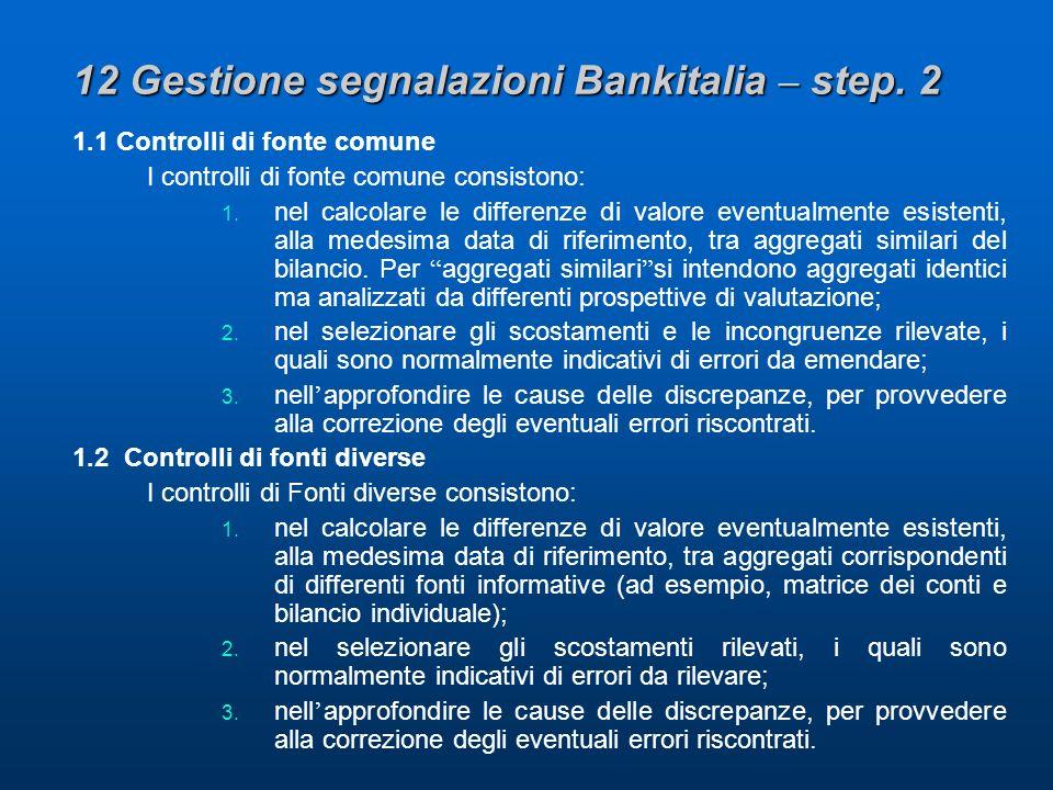 12 Gestione segnalazioni Bankitalia – step.