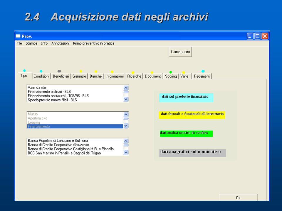 2.4 Acquisizione dati negli archivi