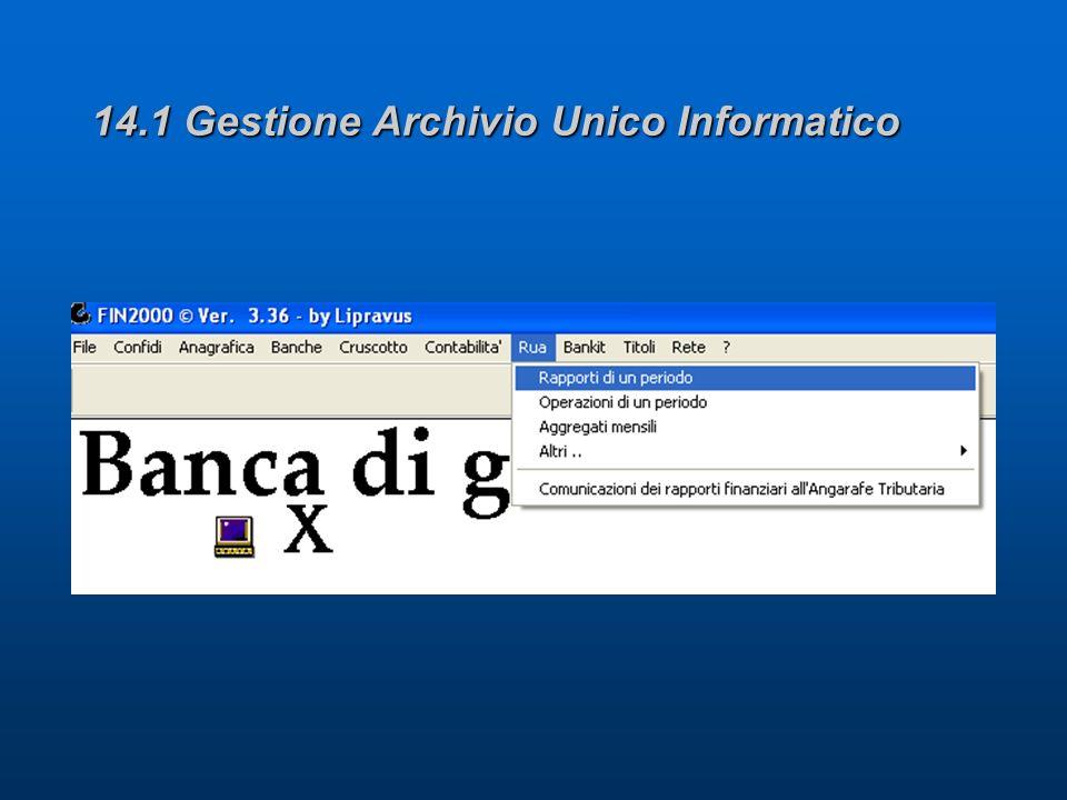 14.1 Gestione Archivio Unico Informatico