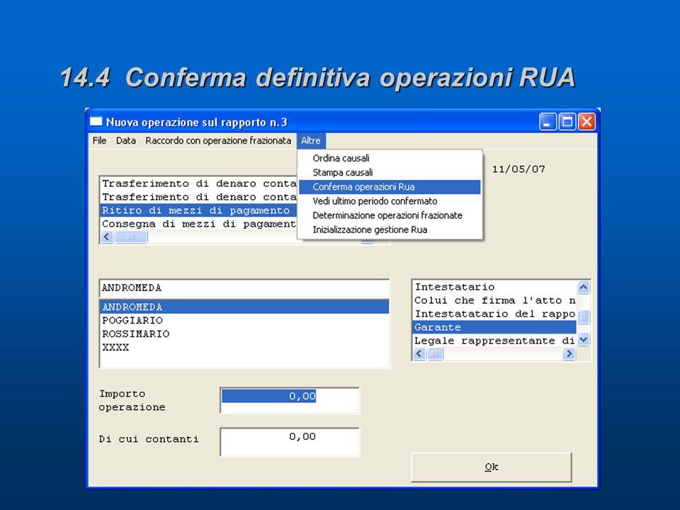 14.4 Conferma definitiva operazioni RUA