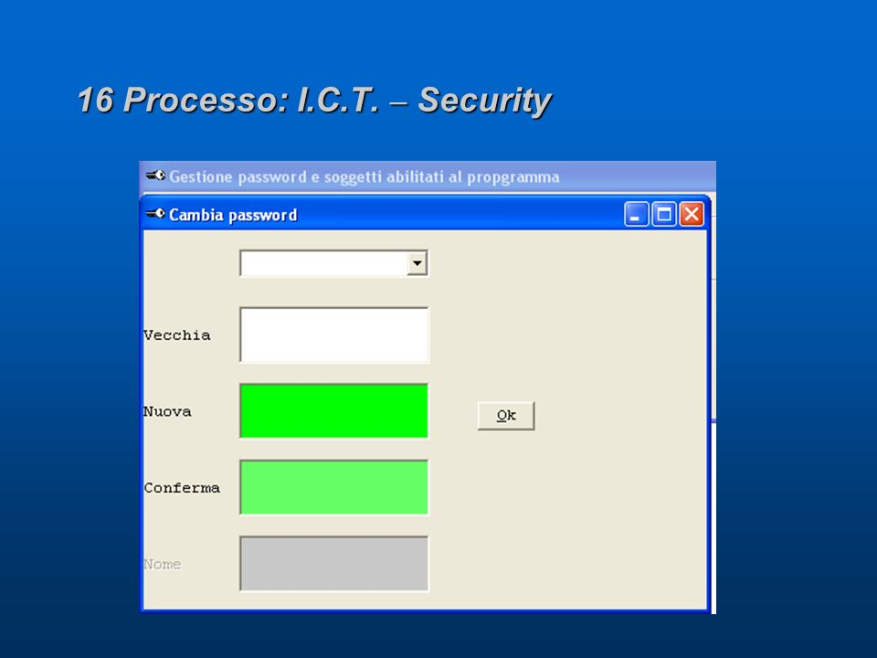 16 Processo: I.C.T. – Security