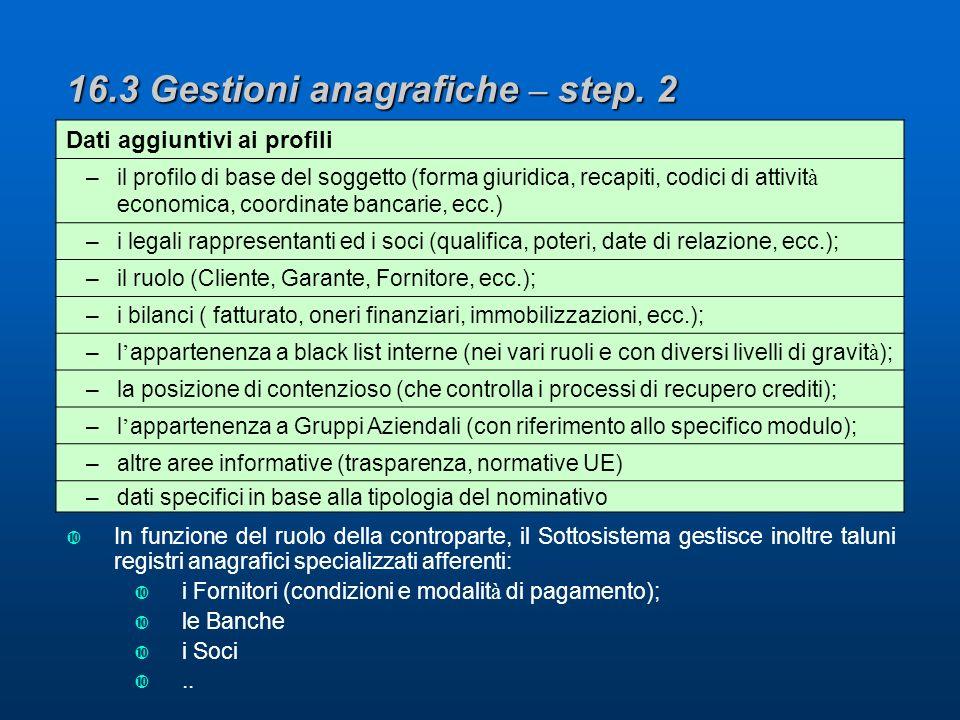 16.3 Gestioni anagrafiche – step.
