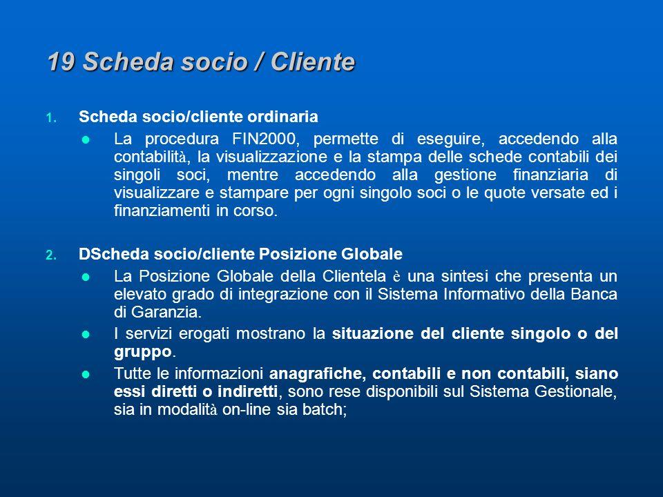 19 Scheda socio / Cliente 1.
