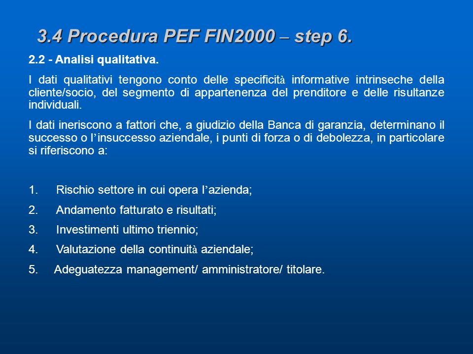 3.4 Procedura PEF FIN2000 – step 6. 2.2 - Analisi qualitativa.
