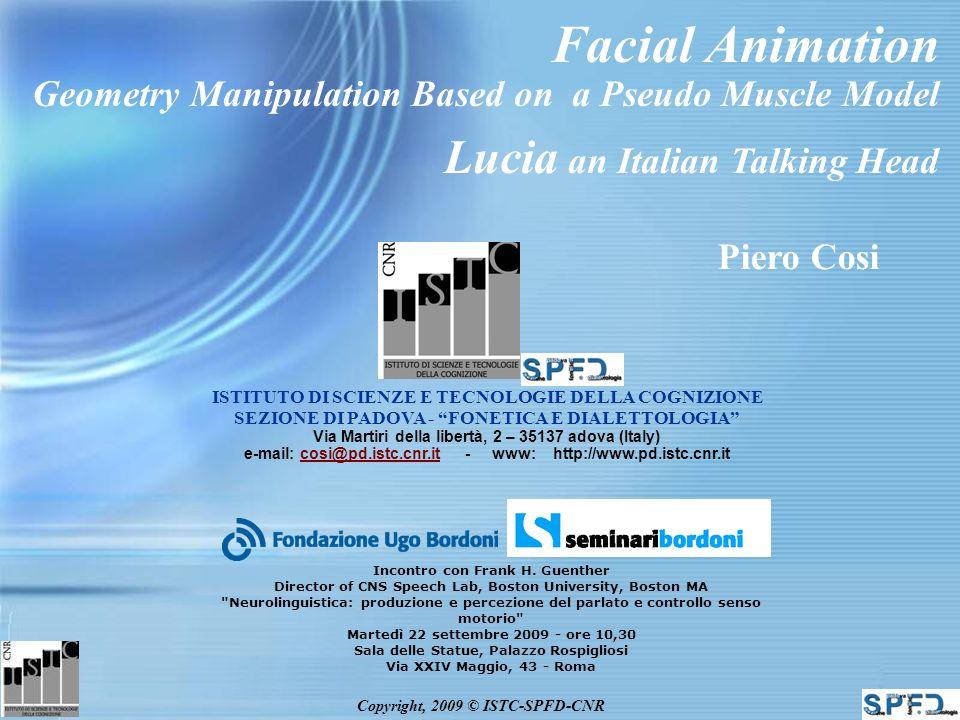 Copyright, 2009 © ISTC-SPFD-CNR ISTC Applications SONIC SPHINX CLSU Toolkit ILT – Italian Literacy Tutor