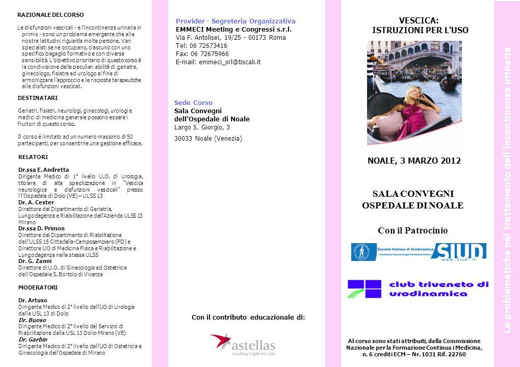 Programma (08.30 – 13.30 / 14.00 -17.00) 8.30 Registrazione dei partecipanti 8.45 Saluti ed introduzione Dr.