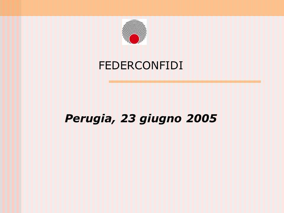 FEDERCONFIDI Perugia, 23 giugno 2005