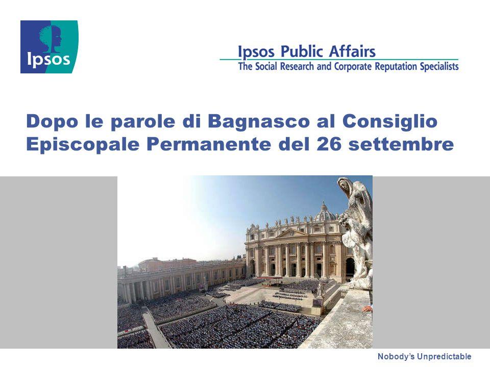 Nobodys Unpredictable Dopo le parole di Bagnasco al Consiglio Episcopale Permanente del 26 settembre