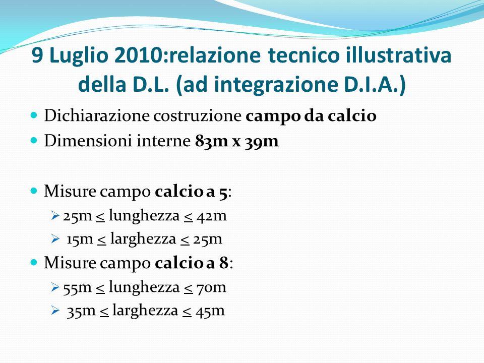 9 Luglio 2010:relazione tecnico illustrativa della D.L.