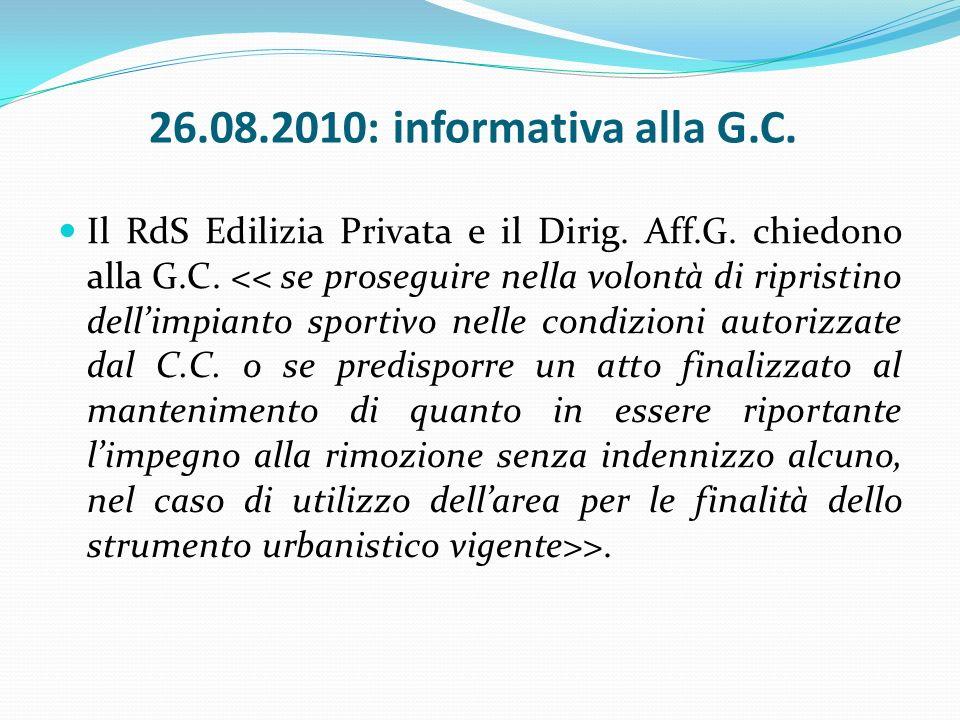 01.09.2010: 2^ passaggio in Giunta La G.C.