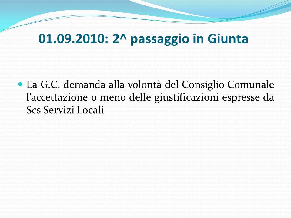 11.10.2010: 3^ seduta di G.C.sullargomento Il Sindaco riferisce alla G.C.
