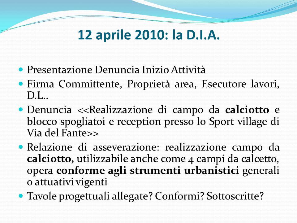 12 aprile 2010: la D.I.A.