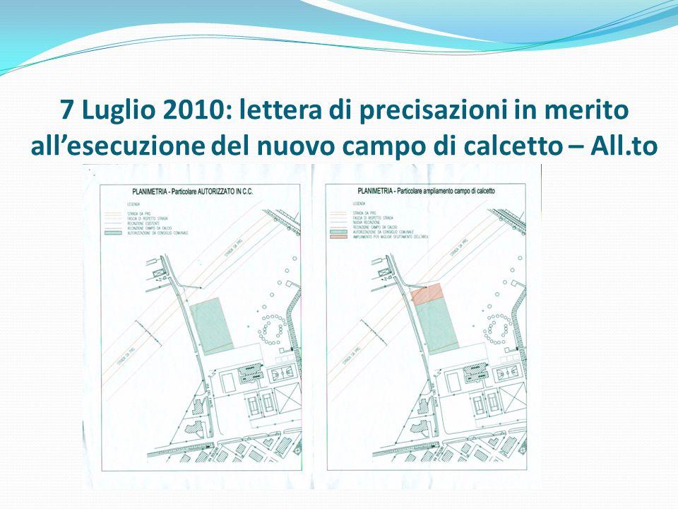 7 Luglio 2010: lettera di precisazioni in merito allesecuzione del nuovo campo di calcetto – All.to