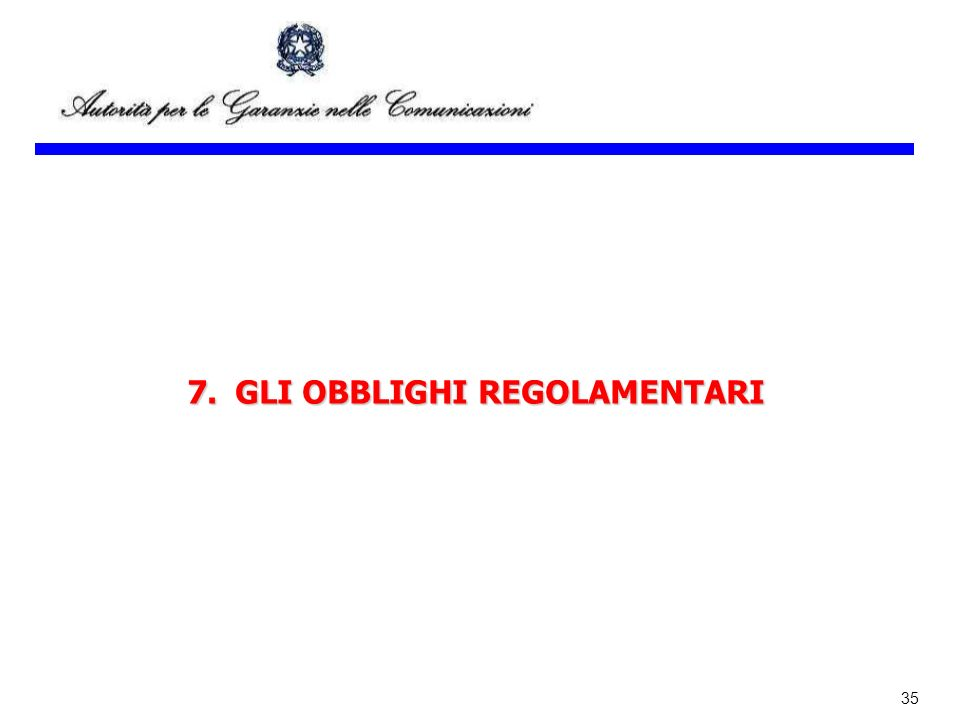 35 7.GLI OBBLIGHI REGOLAMENTARI