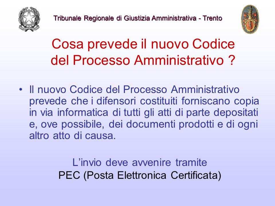 Cosa prevede il nuovo Codice del Processo Amministrativo ? Il nuovo Codice del Processo Amministrativo prevede che i difensori costituiti forniscano c