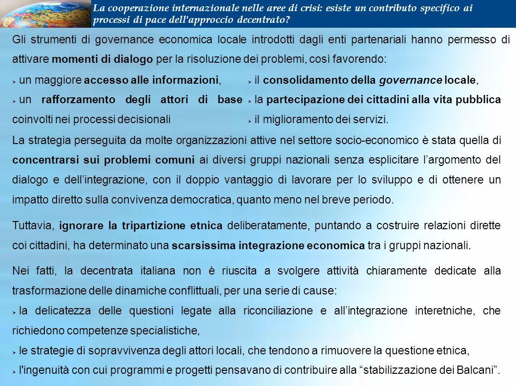 Gli strumenti di governance economica locale introdotti dagli enti partenariali hanno permesso di attivare momenti di dialogo per la risoluzione dei problemi, così favorendo: C.I.R.P.A.C.