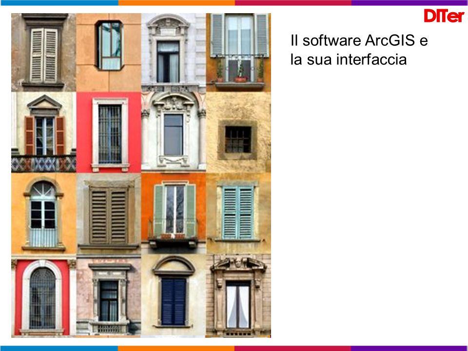 Il software ArcGIS e la sua interfaccia