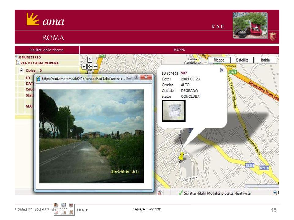 MENU ROMA 2 LUGLIO 2009AMA AL LAVORO 28/04/201424 settembre 2008 15 AMA AL LAVORO R.A.D.