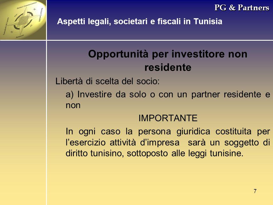 7 PG & Partners Opportunità per investitore non residente Libertà di scelta del socio: a) Investire da solo o con un partner residente e non IMPORTANT