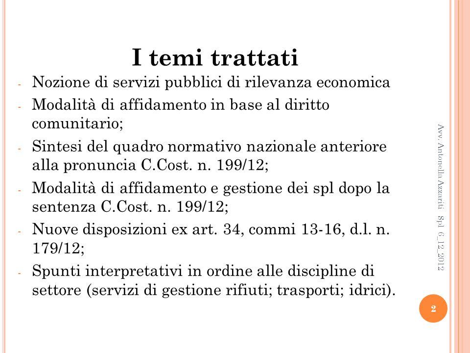 Corte Cost.n. 199/12: criteri per laffidamento spl 13 Avv.