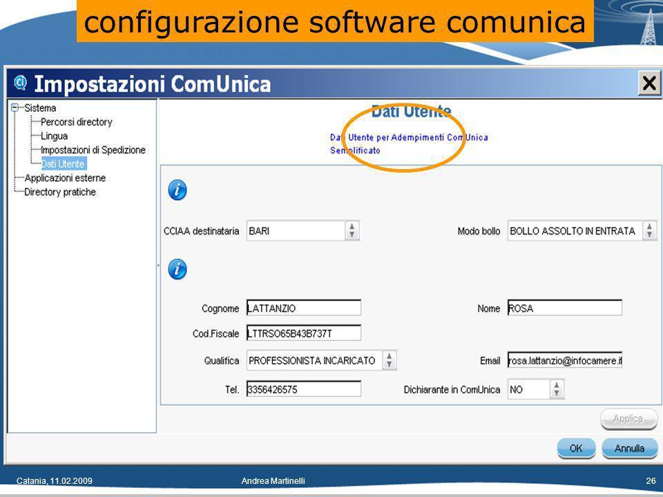 Catania, 11.02.2009Andrea Martinelli26 configurazione software comunica