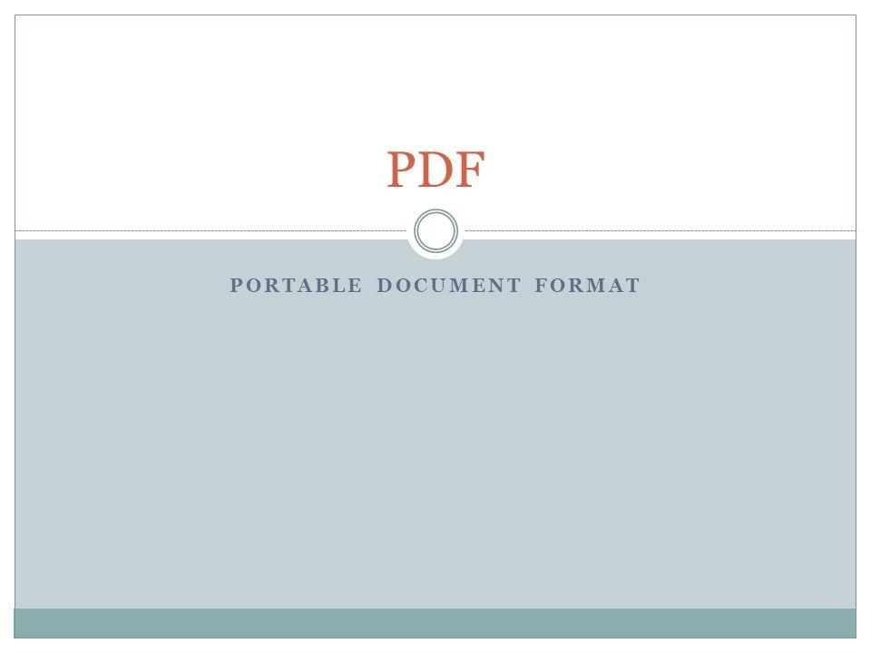PORTABLE DOCUMENT FORMAT PDF