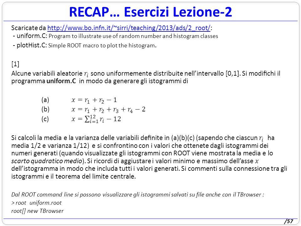 /57 RECAP… Esercizi Lezione-2