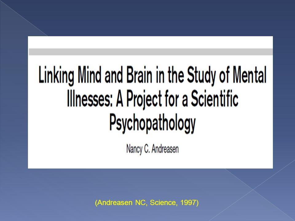 Articolo scannerizzato (Andreasen NC, Science, 1997)