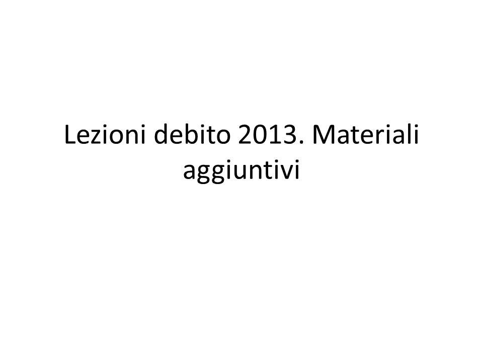 Lezioni debito 2013. Materiali aggiuntivi