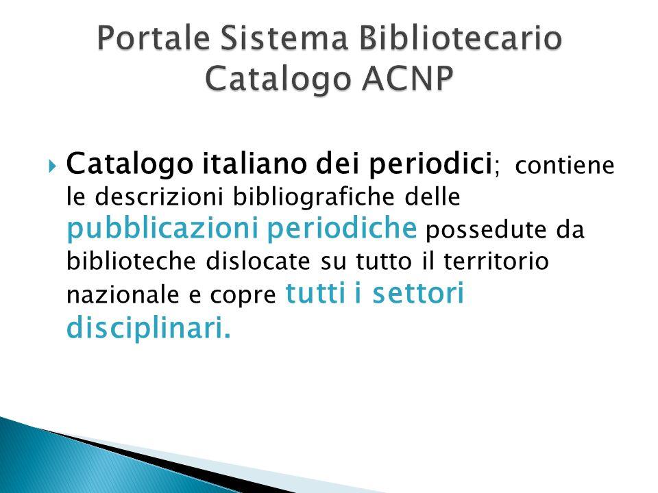 Catalogo italiano dei periodici ; contiene le descrizioni bibliografiche delle pubblicazioni periodiche possedute da biblioteche dislocate su tutto il
