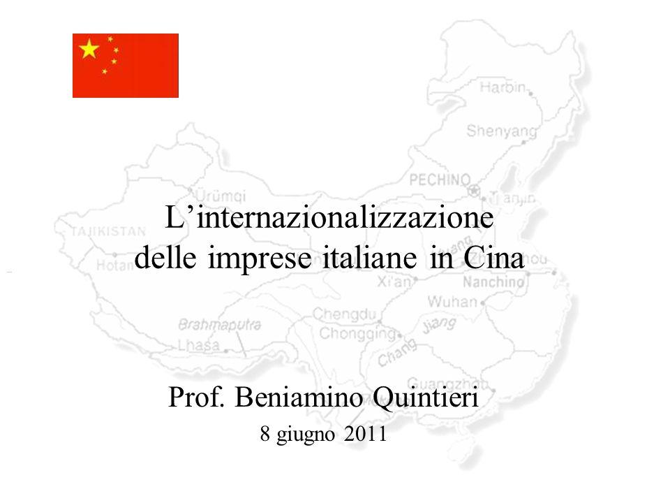 Linternazionalizzazione delle imprese italiane in Cina Prof. Beniamino Quintieri 8 giugno 2011
