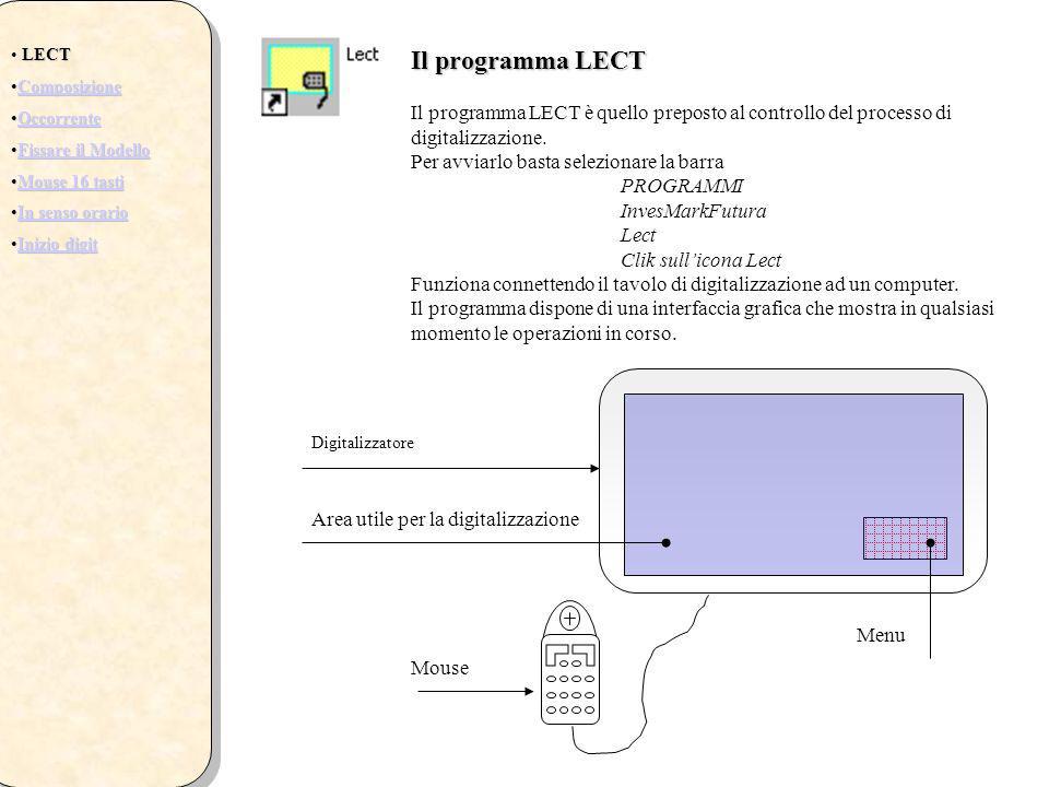 Il programma LECT Il programma LECT è quello preposto al controllo del processo di digitalizzazione. Per avviarlo basta selezionare la barra PROGRAMMI