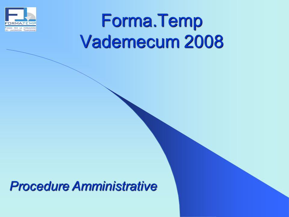 Forma.Temp Vademecum 2008 Procedure Amministrative
