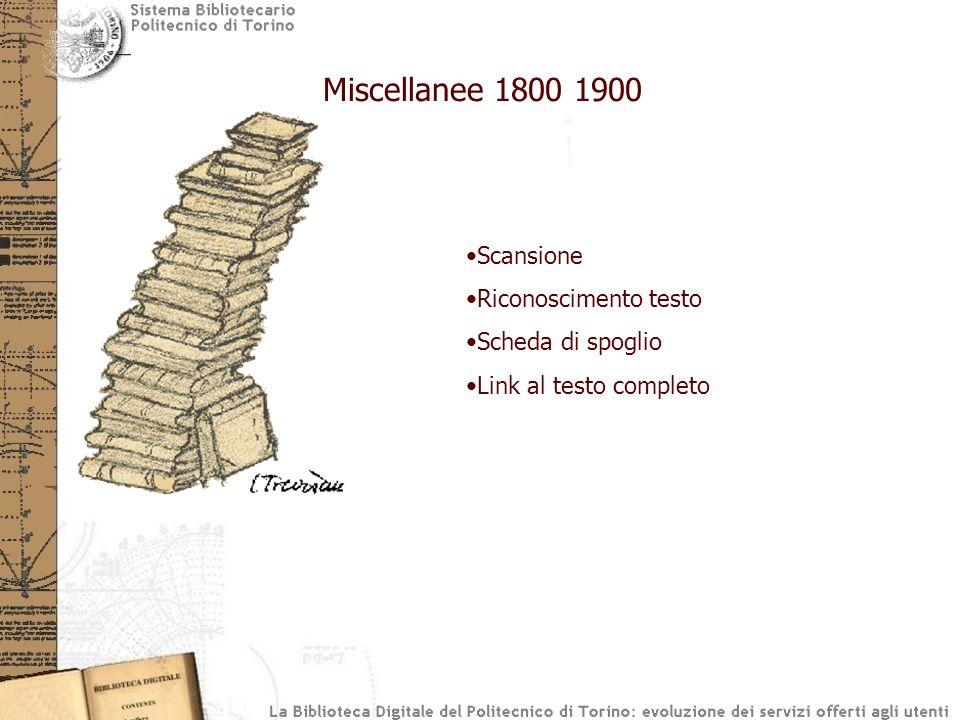Scansione Riconoscimento testo Scheda di spoglio Link al testo completo Miscellanee 1800 1900